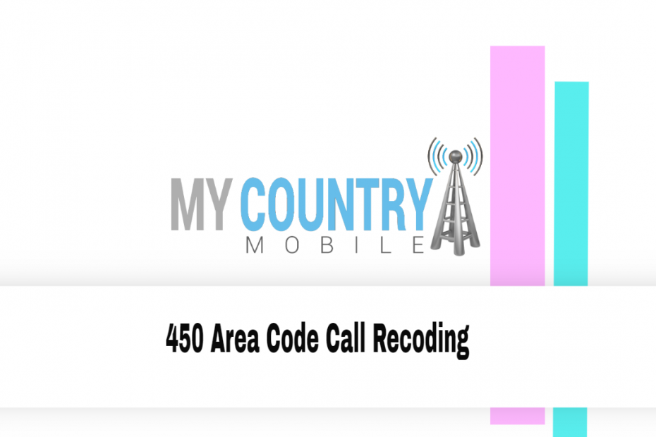 Purchase 450 Area Code Phone Number - My Country Mobile